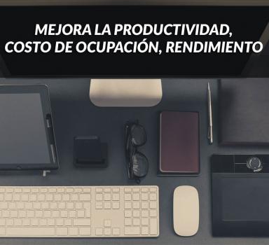 MEJORA LA PRODUCTIVIDAD – ARQUITECTURA ORGANIZACIONAL